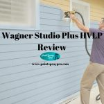 Wagner Studio Plus HVLP Stationary Sprayer Review