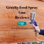 Gravity Feed Spray Gun Reviews