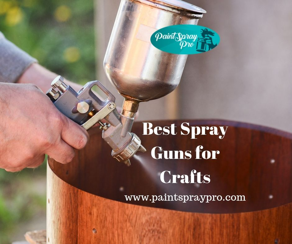 best spray gun for crafts
