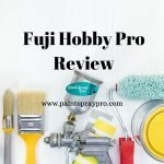 Fuji Paint Sprayers Hobby Pro 2 Review