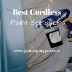Best Cordless Paint Sprayer