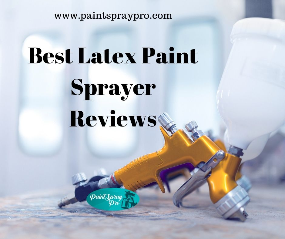latex paint sprayer
