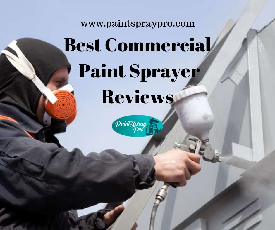 Commercial Paint Machines for Professionals in 2019 - Paint