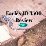 Earlex Sprayer HV3500 Review