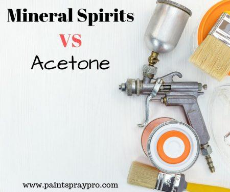 Mineral Spirits vs acetone
