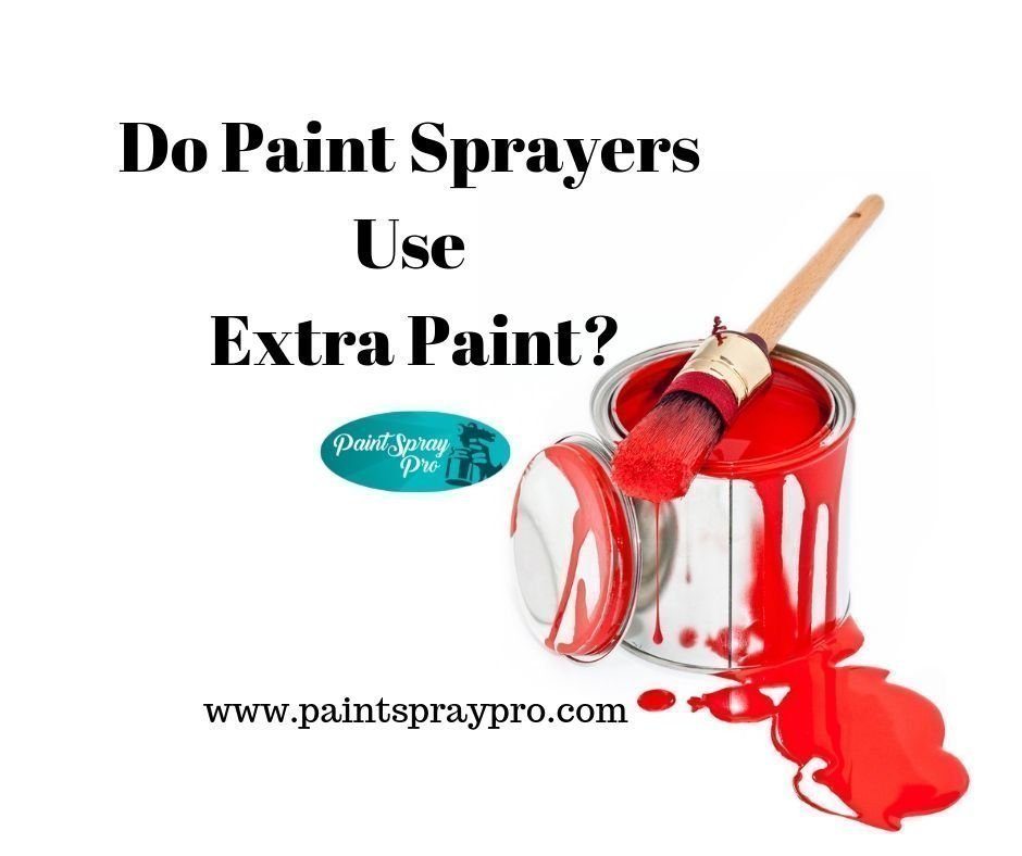 Does A Spray Gun Use More Paint Quick Facts On Paint Use