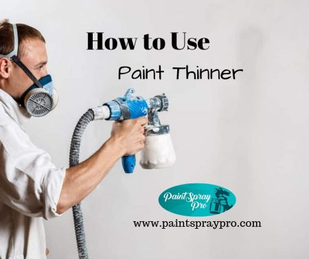 How to Use Paint Thinner