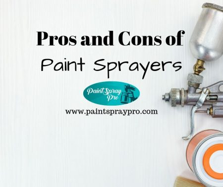 Pros and Cons of using a paint sprayer