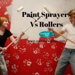 Paint Sprayers vs Rollers