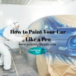 How to Paint Your Car Like a Pro