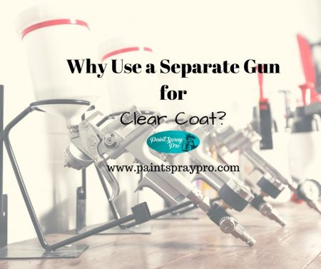 Why use a seperate gun for clear coat