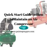 How to Maintain Your Compressor