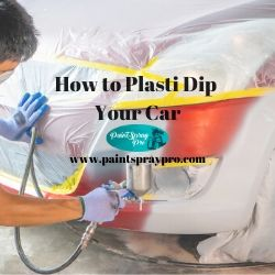 how to plasti dip your car