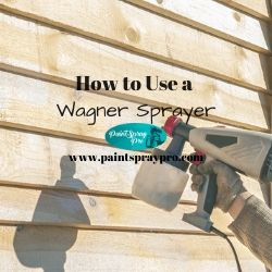 how to use a wagner sprayer