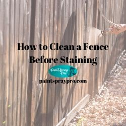 how to clean a fence before staining